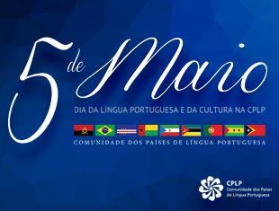 Dia da Língua Portuguesa e das Culturas na CPLP em 5 de maio marca ...